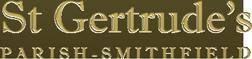 St Gertrude's Parish – Smithfield